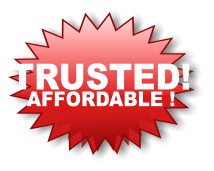 TRUSTED! AFFORDABLE !